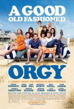 nowości filmowe 2011 A Good Old Fashioned Orgy