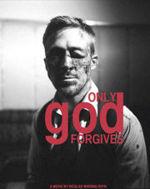 Tylko Bóg wybacza only god forgives 2013