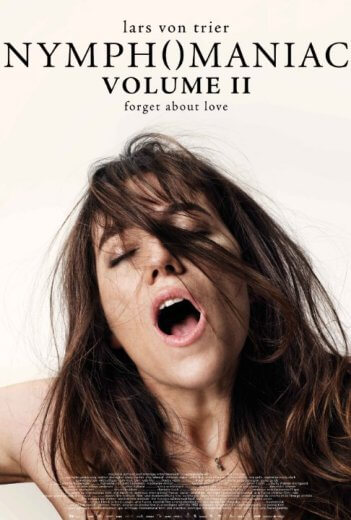 Nimfomanka - Czesc 2 | Nymphomaniac Volume 2 2014