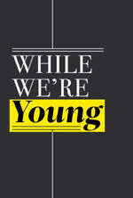 Komedia While We're Young 2015