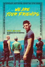 Dramat We Are Your Friends (2015) - 150