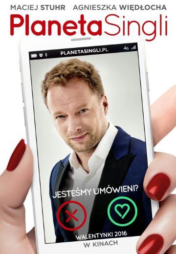 Polska komedia romantyczna Planeta Singli 2016