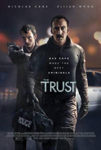 Film kryminalny The Trust (2016) Nicolas Cage
