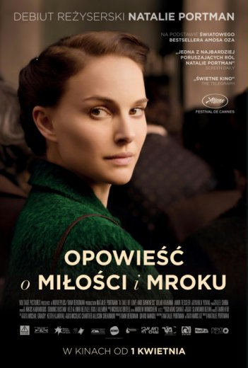 Opowiesc o milosci i mroku (2016) Natalie Portman