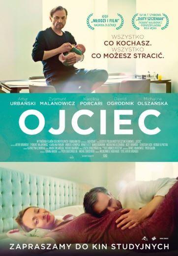 Polski film dramatyczny Ojciec 2016