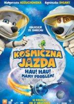 Bajka dla dzieci Kosmiczna jazda. Hau hau mamy problem 2016