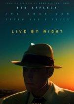 Film kryminalny Nocne życie Live by Night (2017) Ben Affleck