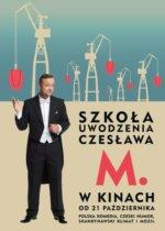 Polska komedia Szkoła uwodzenia Czesława M. 2016