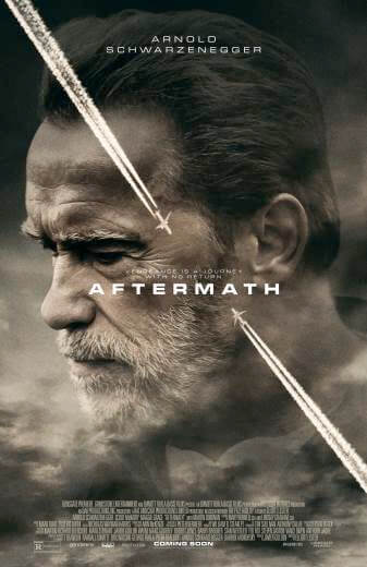 Film Aftermath Arnold Schwarzenegger 2017