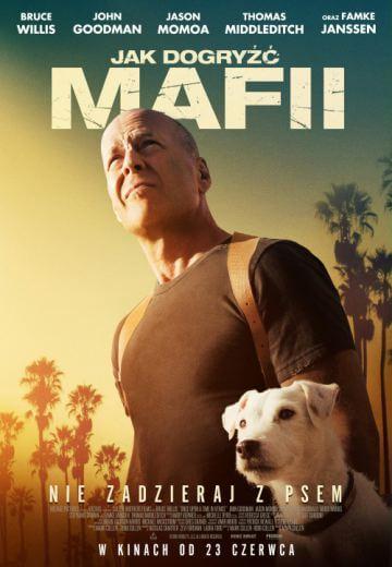 Komedia akcji Jak dogryźć mafii 2017 Bruce Willis