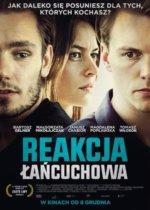 polski film dramatyczny Reakcja łańcuchowa 2017