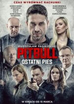 Film PITBULL OSTATNI PIES 2018 Pasikowski