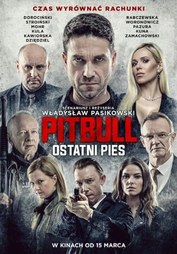 Film PITBULL OSTATNI PIES 2018