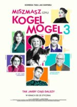 Polska komedia Miszmasz czyli Kogel Mogel 3 2019