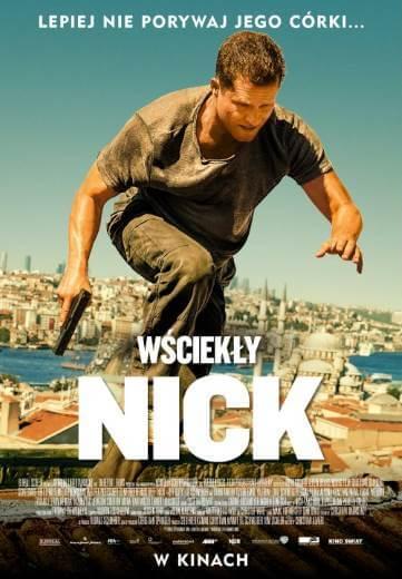 Film akcji Wściekły Nick 2017
