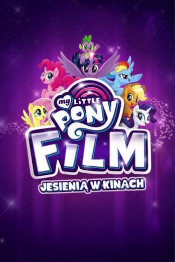 Bajka dla dzieci My Little Pony. Film 2017