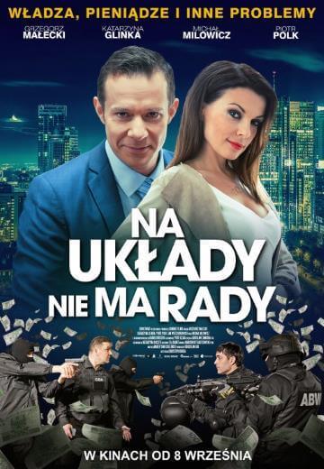 Polska komedia Na układy nie ma rady 2017