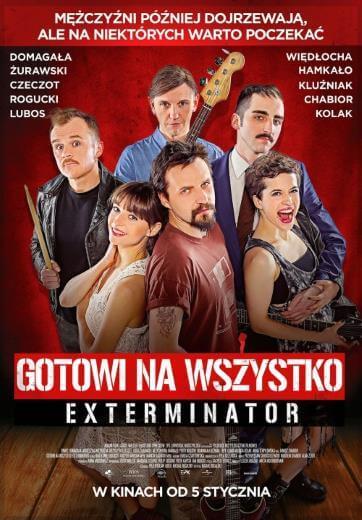 Polska komedia Gotowi na wszystko Exterminator 2018